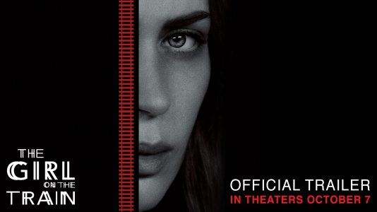 The Girl on the Train - Friday, October 7