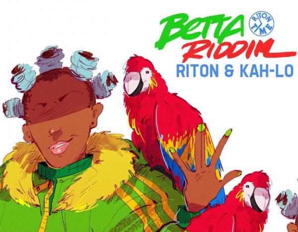 Betta Riddim is Kah-Lo and Riton's new effort