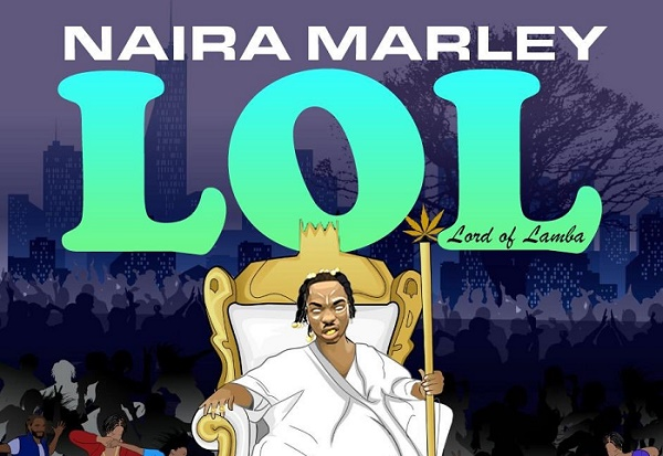 DOWNLOAD: Naira Marley drops sophomore EP 'Lord of Lamba'