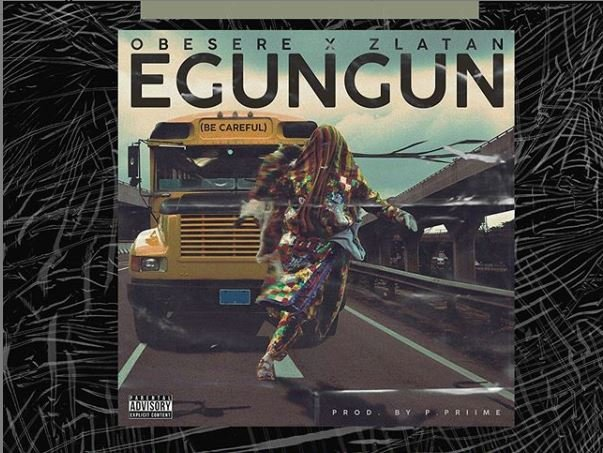 DOWNLOAD: Obesere, Zlatan team up for 'Egungun be Careful' remix