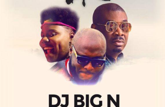 LISTEN: DJ BIG N enlists Don Jazzy, Teni for 'Ife'