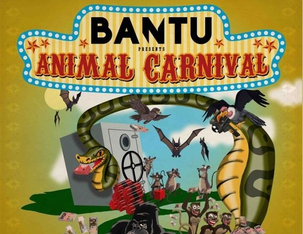 DOWNLOAD: BANTU unites Afrobeat, political satire in 'Animal Carnival'