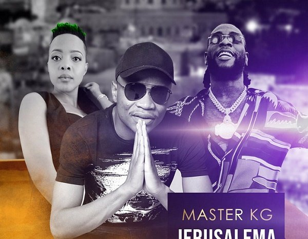 DOWNLOAD: Master KG enlists Burna Boy, Nomcebo for 'Jerusalema' remix