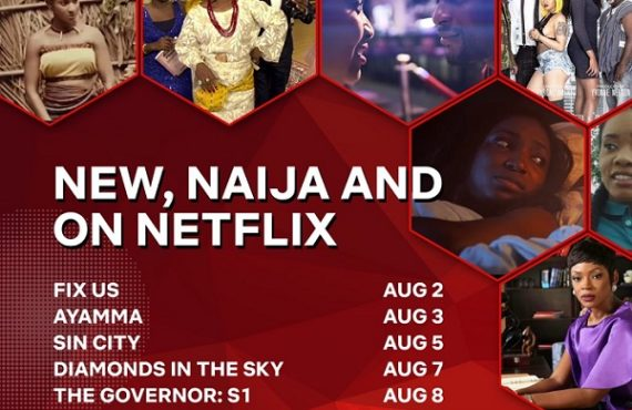 'Sin City', 'Fix Us'... eight Nollywood movies, shows to hit Neflix in August