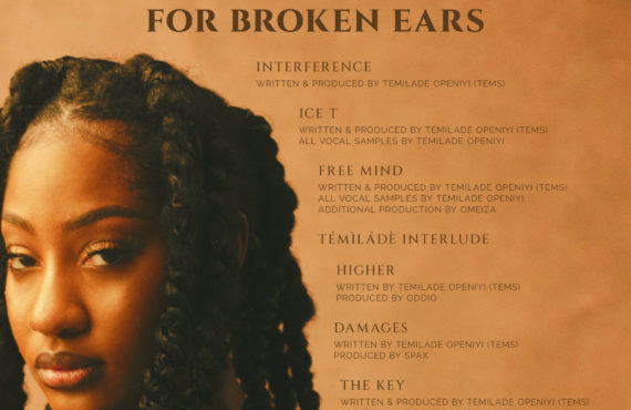 DOWNLOAD: Tems drops 7-track debut EP 'For Broken Ears'